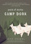 Pack Of Dorks: Camp Dork