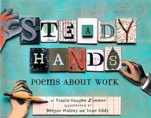 Steady Hands: Poems About Work