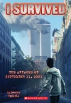 The Attacks Of September 11th, 2001 (I Survived Series)